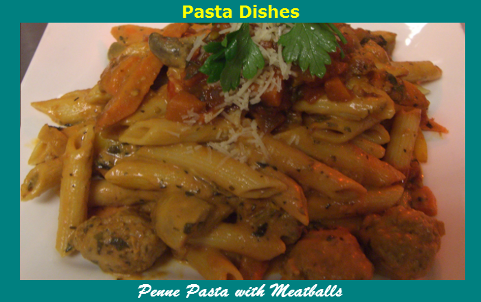 O'Leary's Kitchen Pasta Dishes Penne Pasta With Meatballs
